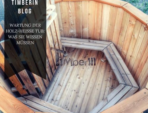 WARTUNG DER HOLZ-HEISSE BADETONNE: WAS SIE WISSEN MÜSSEN
